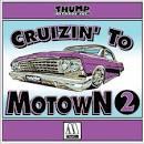 Cruzin' to Motown, Vol. 2