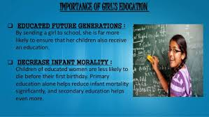 importance of educating girl child in importance of girl s education