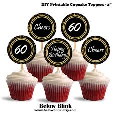 60th Birthday Cupcake Toppers Cheers To Sixty Printable Cupcake