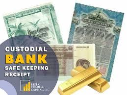 Custodial Bank Safe Keeping Receipt (CSKR/SKR)   ESSEX TRADE & CAPITAL LLC