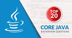 Top 20 Interview Questions Top 20 Core Java Interview Questions And Answers Whizlabs Blog