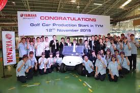 iwata november 12 2016 yamaha motor co ltd tokyo 7272 announced today that it has begun ion of golf cars at thai yamaha motor tym