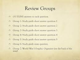 the great war the war to end all wars ppt review groups outline answers to each question