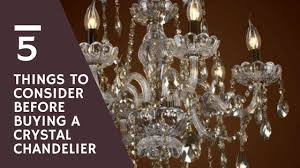 5 things to consider before ing a crystal chandelier