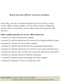 Top 8 escrow officer resume samples In this file, you can ref resume  materials for ...