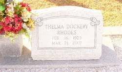 Thelma Dockery Rhodes (1923-2007) - Find A Grave Memorial