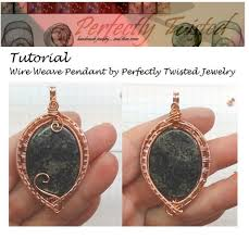 tutorial wire weaved pendant 101 diy pdf pattern by perfectly twisted jewelry