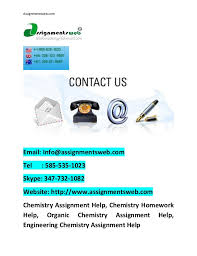 chemistry assignment help chemistry homework help best chemistry pr   best chemistry project help online assignmentsweb com email info assignmentsweb com tel 585 535