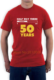 half way there 50 years funny 50th birthday gift idea t shirt loading 100 summer short sleeve cotton t shirt funny printed shirts cool tee shirts designs
