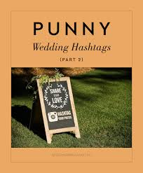 more punny wedding hashtags philippines wedding blog Wedding Hashtags Punny so we're back with yet another roundup of punny hashtags that got us smiling from ear to ear! wedding hashtag funny