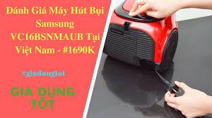 Đánh Giá Máy hút bụi Hitachi CV 950Y Tại Việt Nam - Gia Dụng Tốt. - YouTube