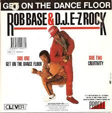 Zorba Le Break Rob Base D J E Z Rock Get On The Dance