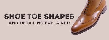 <b>Shoe Toe</b> Shapes and Detailing Explained — Gentleman's Gazette