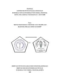 Proposal penyelenggaraan pusat kegiatan belajar masyarakat (pkbm) ki hajar dewantoro disusun dalam rangka penyelenggaraan (pkbm)ki hajar dewantoro. Doc Proposal Conference Narsim Mpar Academia Edu