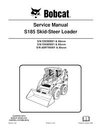 bobcat s175 s185 service manual skidsteer loader loader bobcat s175 s185 service manual skidsteer loader loader equipment elevator