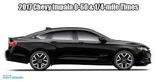 How Fast Is The 2017 Chevrolet Impala 0 60 1 4 Mile Time Valley Chevy