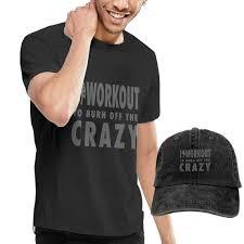 Crazy Shirts Size Chart Amazon Com I Workout To Burn Off The Crazy Shirts Short