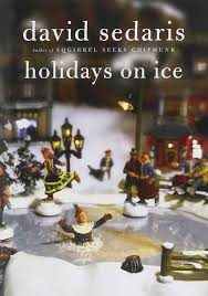 holidays on ice david sedaris com books