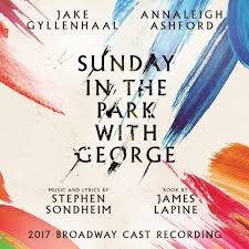 Color And Light Sondheim 2017 Broadway Cast Of Sunday In The Park With George Color