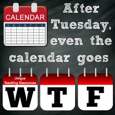 15 Sayings And Quotes About Tuesday