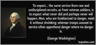 George Washinton Quotes About Veterans. QuotesGram via Relatably.com