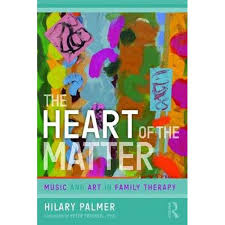 The Heart of the Matter, Music and Art in Family Therapy by Hilary Palmer |  9781782204930 | Booktopia