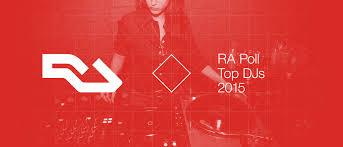 Ra Ra Poll Top Djs Of 2015