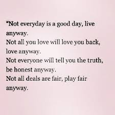 Everyday Life Quotes Magnificent Not Everyday Life Quotes Quotes Quote Best Quotes Quotes To Live By