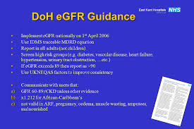 doh egfr guidance implement egfr nationally on 1st april 2006