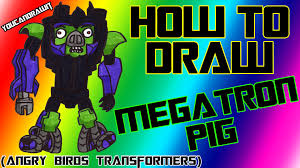 Small Picture How To Draw Megatron Pig from Angry Birds Transformers