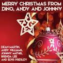 Christmas With Dino, Andy & Johnny