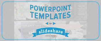 Slede Share How To Easily Create A Slideshare Presentation