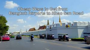 ways to get from bangkok airports to khao san roaad