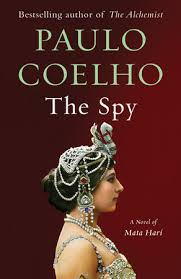 the spy by paulo coelho com the spy by paulo coelho