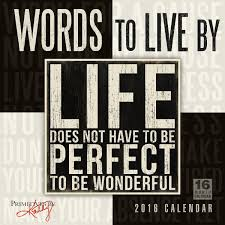 Designs To Live By Words To Live By 2016 Wall Calendar Kathy Primitives By