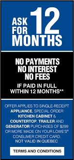 lowes appliance financing.  Appliance Ask For 12 Months No Payments Interest Fees If Paid In Full Within Lowes Appliance Financing P