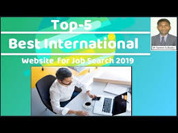 Top 5 Job Search Websites Top 5 International Websites For Job Search 2019