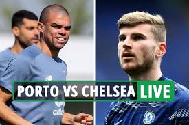 Porto vs Chelsea LIVE: Follow all the latest from Champions League clash /  Qlur