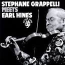 Stephane Grappelli Meets Earl Hines