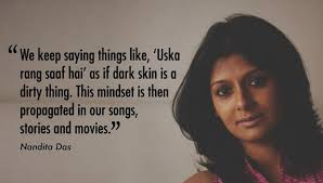 Quotes About Beautiful Black Skin Best Of This Campaign By Nandita Das Proves That Being Dark Is Beautiful