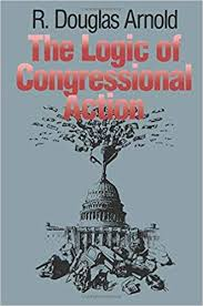 The Logic of Congressional Action Reprint edition by R. Douglas Arnold  (1992) Paperback: Amazon.com: Books