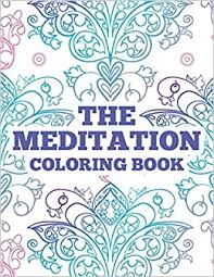 I cannot wait for you to get yours and start colouring! The Meditation Coloring Book Anxiety Relieving Art Therapy Pages For Adults Intricate Patterns And Designs To Color Relaxation Barn The Digital 9798698970538 Amazon Com Books