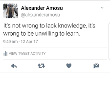 alexander amosu alexanderamosu twitter i have met a lot of people who i see potential wasted because of the lack of willingness to learn i don t know h ift tt 2p4eps7 pic com