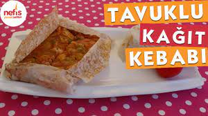 Tavuklu Kağıt Kebabı Tarifi - YouTube