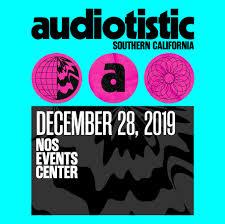 Audiotistic Socal 2019 San Bernardino Line Up Tickets
