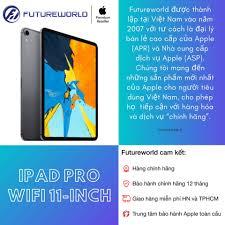 Bán Máy tính bảng IPad Pro Wifi 11-inch - Hàng chính hãng | Báo Giá Rẻ  21.490.000₫
