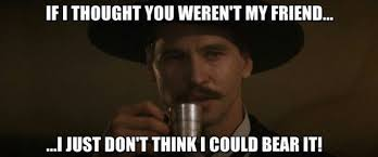 Tombstone Movie Quotes New Cowboy Quotes From Tombstone
