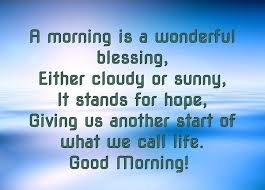 Blessed Morning Quotes Mesmerizing 48 Unique Good Morning Quotes And Wishes My Happy Birthday Wishes