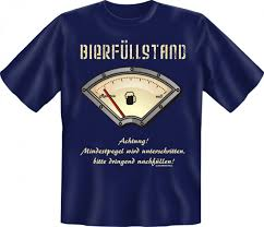 Sprüche T Shirt Bierfüllstand Achtung Lustiges Fun Shirt
