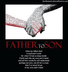 Father Son Quotes Father To Son Father Son Relationship Quotes Love Enchanting Father And Son Love Quotes